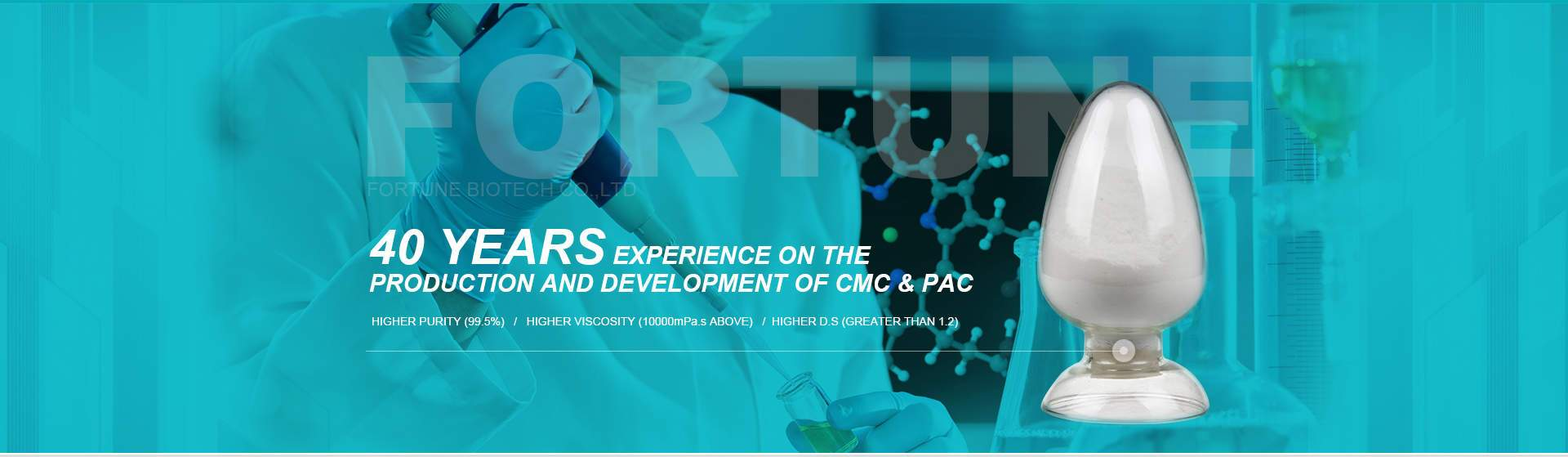 40 years' experience on the production and development of CMC&PAC